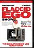 Thumbnail Flaccid Ego Show - Season 2 vol.1 (mp4)
