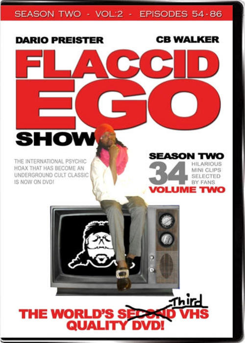 Pay for Flaccid Ego Show - Season 2 vol.2 (mp4)
