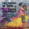 Thumbnail CANTES FLAMENCOS AL TORO Y AL TOREO