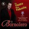 Thumbnail BORNOLERO - EL TWIST DEL FARAON