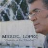 Thumbnail MIGUEL LOPEZ  -  CANTO A LOS POETAS