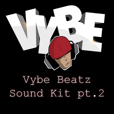 Pay for Vybe Beatz Drumkit Pt. 2
