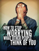 Thumbnail How To Stop Worrying What Other People Think of You