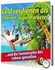 Thumbnail Geld verdienen als Internet-SuperMarketer und die Sonnense