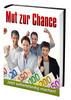 Thumbnail MUT ZUR CHANCE!