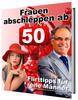 Thumbnail Frauen abschleppen ab 50 Flirttipps für reife Männer!
