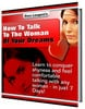 Thumbnail How to talk to the woman of your dreams!
