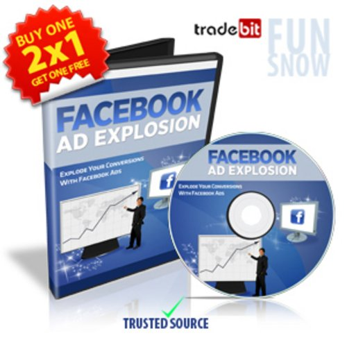 Pay for Facebook Ad Explosion - 2x1 Promotion Master Resale Rights