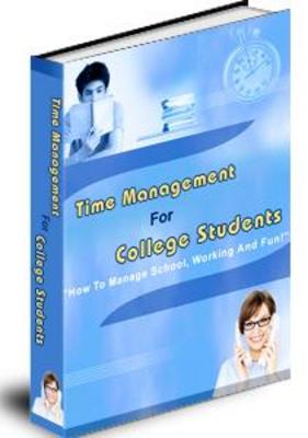 Pay for TIME MANAGEMENT FOR COLLEGE STUDENTS WITH PLR