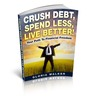 Thumbnail Crush Debt, Spend Less, Live Better!