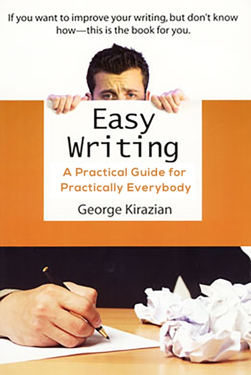 Pay for Easy Writing: A Practical Guide for Practically Everybody