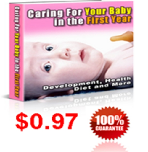 Pay for Caring for your Baby in First Year