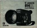 Thumbnail CANON 814XL ELECTRONIC BLACK SUPER 8 CAMERA MANUAL