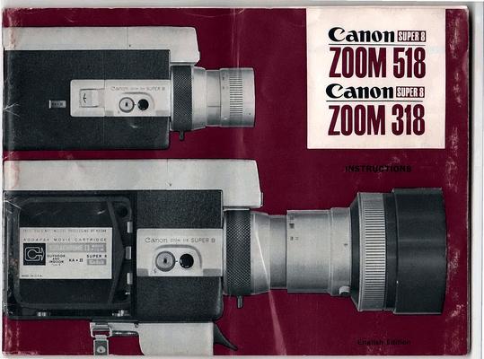 Free CANON ZOOM 518 & 318 SUPER 8 CAMERA MANUAL Download thumbnail
