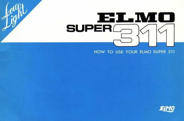 Pay for ELMO 311 SUPER 8 CAMERA MANUAL