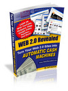 Thumbnail Web 2.0 Revealed - Turn Your Web 2.0 Sites Into Automatic Cash Machines! w/ Master Resell Rights