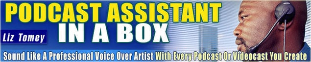 Pay for Podcast Assistant in a Box by Liz Tomey w/ Master Resell Rights