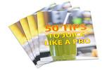 Thumbnail 50 Tips To Juice Like a Pro