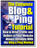 Thumbnail The Blog and Ping Tutorial (MRR)