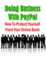 Thumbnail Doing Business With PayPal: PayPal Fraud (MRR)