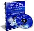 Thumbnail The 30 Day Internet Profit Plan (Audio E-Book) (MRR)