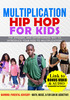 Thumbnail MULTIPLICATION HIP HOP FOR KIDS - LINK TO BONUS MUSIC/VIDEOS
