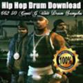 Thumbnail Hip Hop Drum Download - 662 50 Cent G Unit Drum Samples