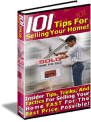 Pay for Selling a Home - 101 Tips for Selling Your Home