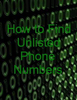 how to find someones unlisted phone number