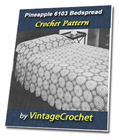 Pay for Pineapple Bedspread No.6103 Vintage Crochet Pattern