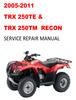 Thumbnail 2005-2011 Honda TRX250TE & 250TM Recon Service Repair Manual
