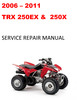 Thumbnail 2006 2007 2008 2009 2010 2011 TRX250EX 250X repair manual