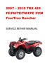 Thumbnail 2007 2008 2009 2010 TRX420 Rancher Service Repair Manual