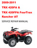 Thumbnail 2009-2011 TRX420FA 400FPA FourTrax Rancher AT Service Manual