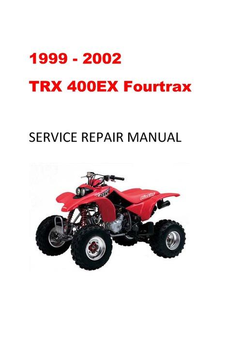 pay for 1999 2002 honda trx400ex fourtrax service repair. Black Bedroom Furniture Sets. Home Design Ideas