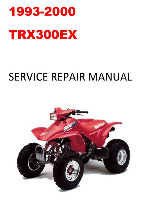 1993 2000 trx300ex service repair manual download manuals t rh tradebit com 300ex owners manual 94 300ex service manual