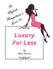 Thumbnail The Stylish Frugalistas Guide To Luxury For Less