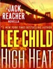 Thumbnail High Heat: A Jack Reacher Novella (Kindle Single)