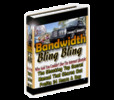 Thumbnail Bandwidth Bling Bling ebook, resell rights
