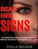 Thumbnail Read Her Signs: An Essential Guide To Understanding Women