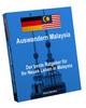 Auswandern Malaysia - Der beste Ratgeber für Ihr Neues Leben