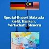 Thumbnail Spezial Report Malaysia Geld Banken Steuern