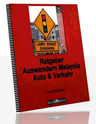 Pay for Ratgeber Auswandern Malaysia - Auto & Verkehr