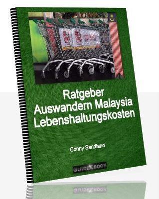 Pay for Ratgeber Auswandern Malaysia - Lebenshaltungskosten