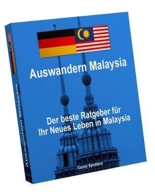 Pay for Auswandern Malaysia - Der beste Ratgeber für Ihr Neues Leben