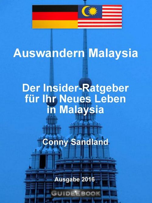 Pay for Insider Ratgeber Auswandern Malaysia