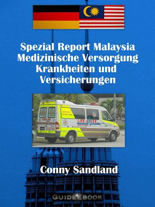 Pay for Spezial Report Malaysia Medizinische Versorgung
