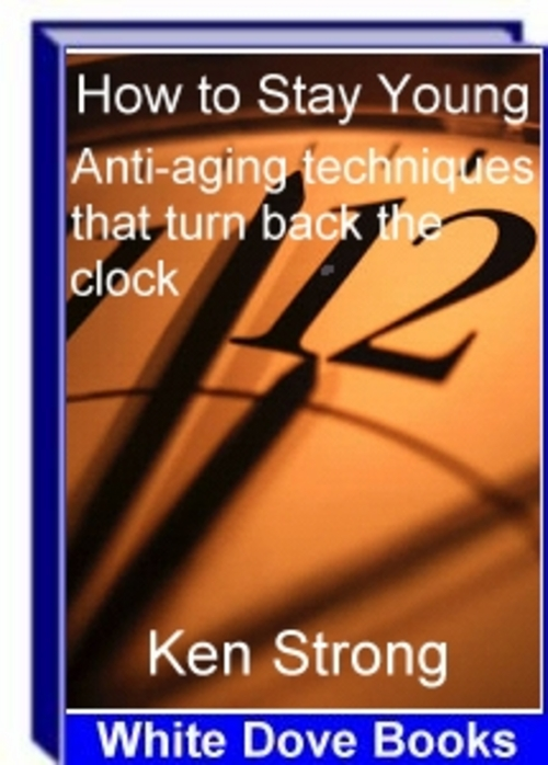 Pay for How to Stay Young - Anti-aging technuqies e-BOOK