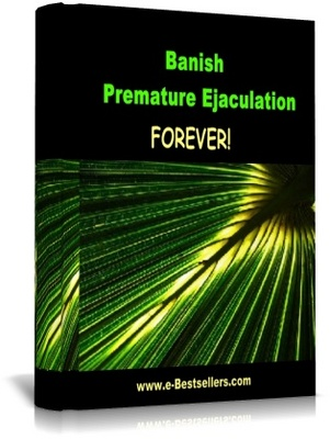 Pay for Banish Premature Ejaculation Forever