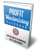 Thumbnail Maximizing Your Profits Ebook with Resell rights